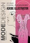 Modedesign - Digital Zeichnen Mit Adobe Illustrator