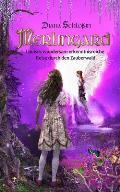 Merlingard: Louises Wundersam Erkenntnisreiche Reise Durch Den Zauberwald