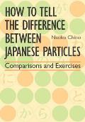 How to Tell the Difference Between Japanese Particles Comparisons & Exercises