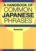 Handbook Of Common Japanese Phrases