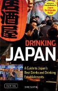 Drinking Japan A Guide to Japans Best Alcoholic Beverages & Drinking Establishments