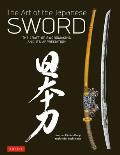 Art of the Japanese Sword The Craft of Swordmaking & its Appreciation