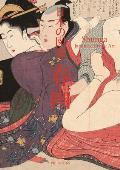Shunga: Japanese Erotic Art