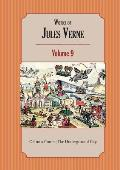Works of Jules Verne Volume 9: Off on a Comet; The Underground City
