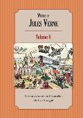 Works of Jules Verne Volume 8: The Survivors of the Chancellor; Michael Strogoff