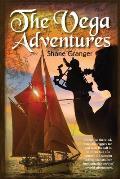 The Vega Adventures