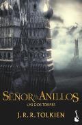 El Senor de los Anillos: Las dos Torres = The Lord of the Rigns