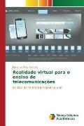 Realidade Virtual Para O Ensino de Telecomunicacoes