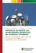Influencia Do Bi2o3 NAS Propriedades Dieletricas Da Ceramica Tifenbo6