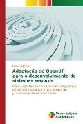 Adaptacao Do Openup Para O Desenvolvimento de Sistemas Seguros