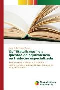 OS Statalismes E a Questao Da Equivalencia Na Traducao Especializada