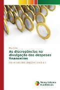 As Discrepancias Na Divulgacao Das Despesas Financeiras