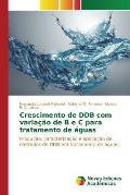 Crescimento de Ddb Com Variacao de B E C Para Tratamento de Aguas