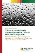 Tio2 E O Aumento Do Fotocromismo Em Ormosil Com Fosfotungstato