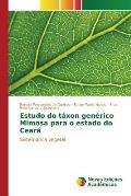 Estudo Do Taxon Generico Mimosa Para O Estado Do Ceara