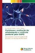 Parkinson: Avaliacao Do Alinhamento E Controle Postural Pelo Sapo