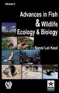Advances in Fish and Wildlife Ecology and Biology Vol. 5