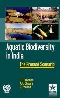 Aquatic Biodiversity in India: The Present Scenario