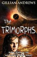 The Trimorphs