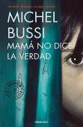Mam? No Dice La Verdad / Mommy Isn't Telling the Truth