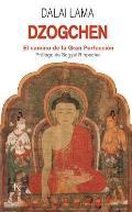Dzogchen - El Camino de La Gran Perfeccion