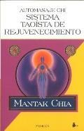 Automasaje Chi - Sistema Taoista