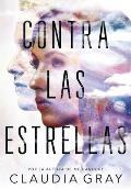 Contra Las Estrellas / Defy the Stars