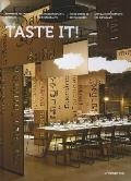 Taste It!: Innovative Restaurant Interiors