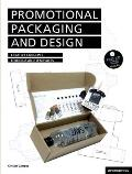 Promotional Packaging and Design: Creative Concepts, Foldings, and Templates [With CD]