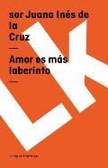 Amor Es M?s Laberinto