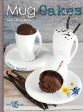 Mug Cakes Sweet & Savory Recipes