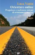 Orientare Online: Progettare E Realizzare Sistemi Di Orientamento Online
