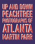 Up and Down Peachtree: Photos of Atlanta