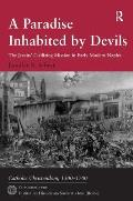 A Paradise Inhabited by Devils: The Jesuits' Civilizing Mission in Early Modern Naples