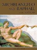 Michelangelo & Raphel in the Vatican