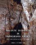 Atlante Tematico Di Topografia Antica 24-2014: Roma, Citta Romane, Assetto del Territorio