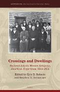 Crossings and Dwellings: Restored Jesuits, Women Religious, American Experience, 1814-2014