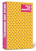 Ideas Are Immortal Work by Studio Kluif