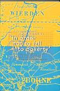 Iisg Studies + Essays #26: In Order Not to Fall Into Poverty