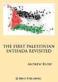 The Palestinian Intifada Revisited