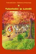 Tulenliekki Ja Lehmat: (Finnish Edition, Bedtime Stories, Ages 5-8)