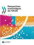 Perspectives Economiques de L'Ocde, Volume 2015 Numero 1