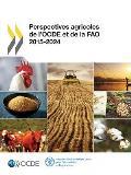 Perspectives Agricoles de L'Ocde Et de La Fao 2015
