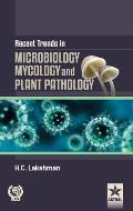 Recent Trends in Microbilogy Mycology and Plant Pathlogy