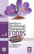 Nutrition in Traditional Therapeutic Foods Vol. 2