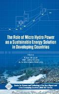 The Role of Micro Hydro Power as a Sustainable Energy Solution in Developing Countries