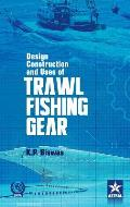 Design Construction and Uses of Trawal Fishing Gear