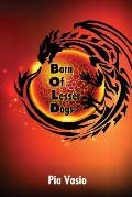 Born of Lesser Dogs