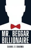 MR.Beggar Billionaire