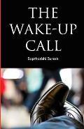 The Wake - Up Call